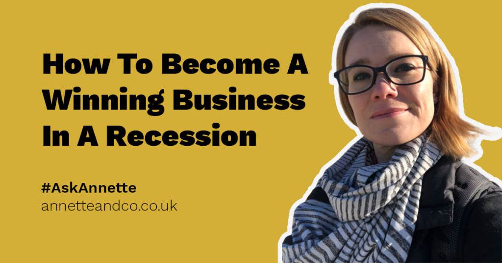 a featured blog post image highlighting the topic about how to become a winning business in a recession with an image of annette ferguson as a symbol of branding