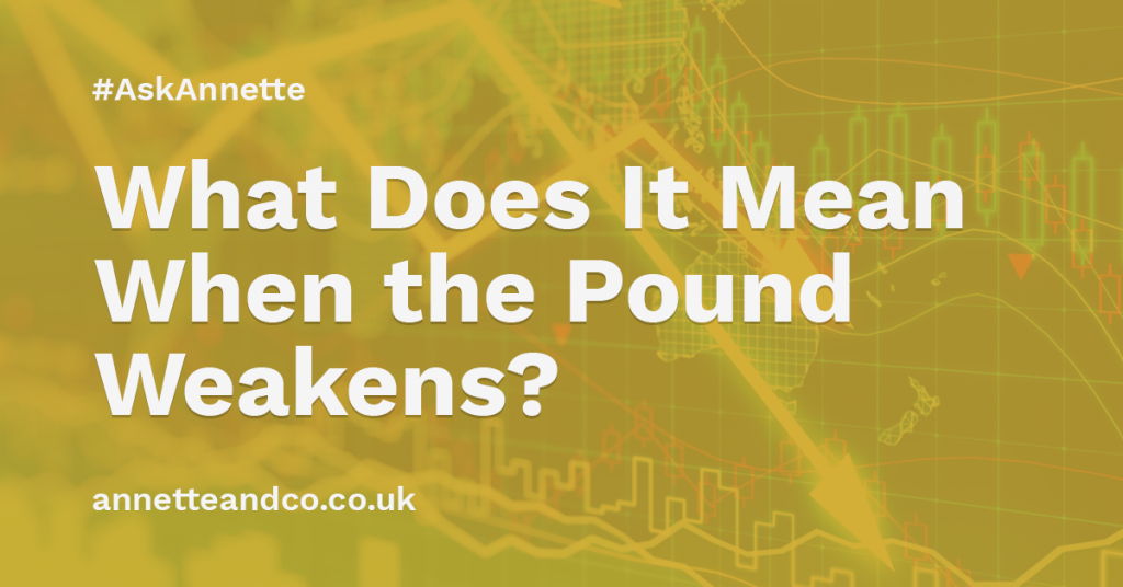 a banner image for a blog post entitled what does it mean when the pound weakens