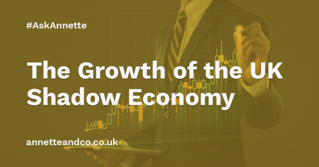 an image banner for a blog entitled the growth of the uk shadow economy