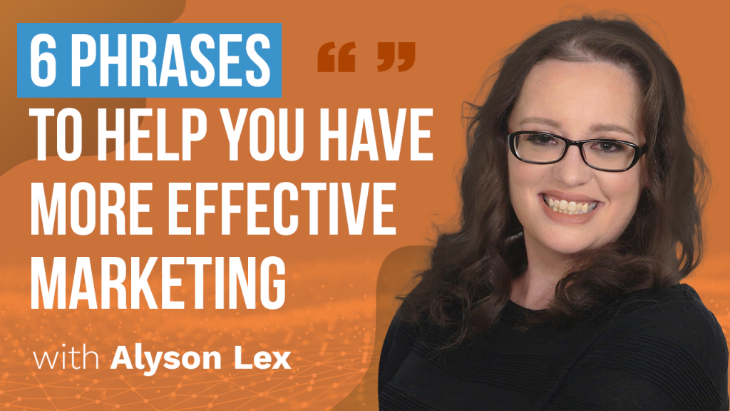 a featured blog image banner about a topic 6 phrases to help you have more effective marketing