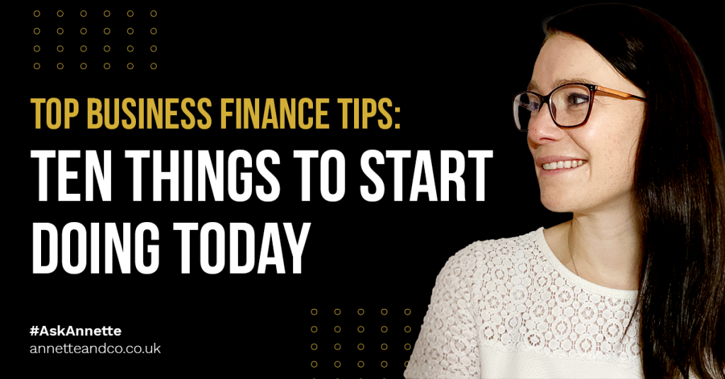 a blog featured image that talks about Top Business Finance Tips_ Ten Things to Start Doing Today