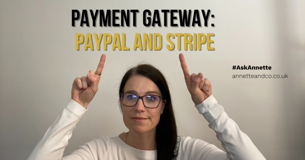 a blog featured image of annette entitled Payment Gateway: Paypal and Stripe