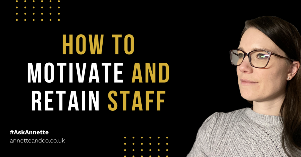 a blog featured image entitled How to Motivate and Retain Employees in Your Business