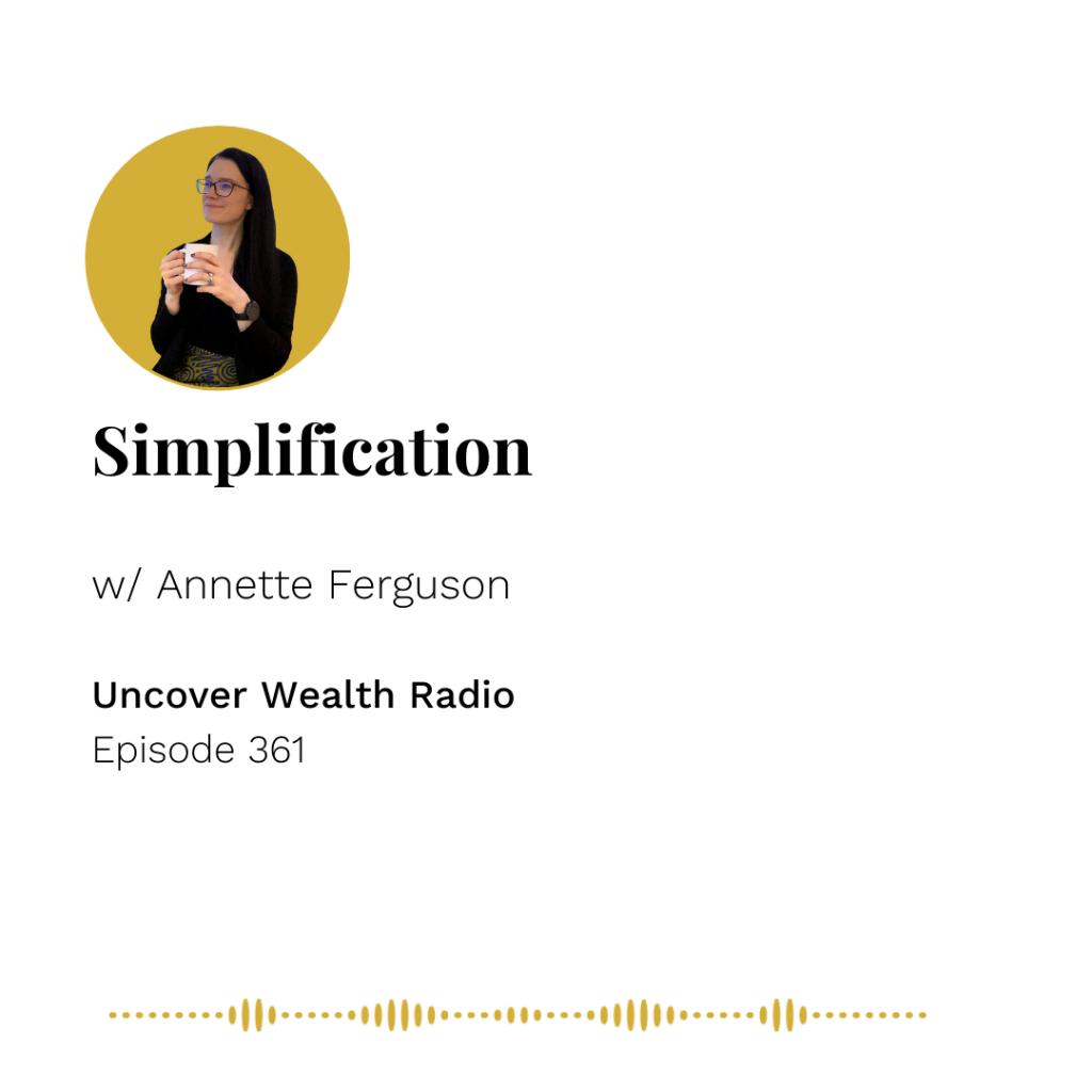 Annette Ferguson Podcast Banner - Uncover Wealth Radio 361