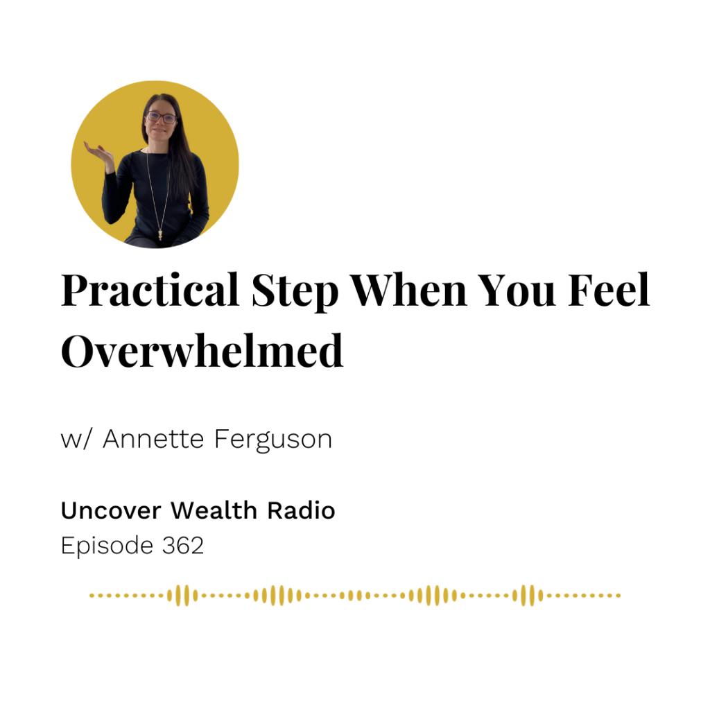 Annette Ferguson Podcast Banner - Uncover Wealth Radio 362