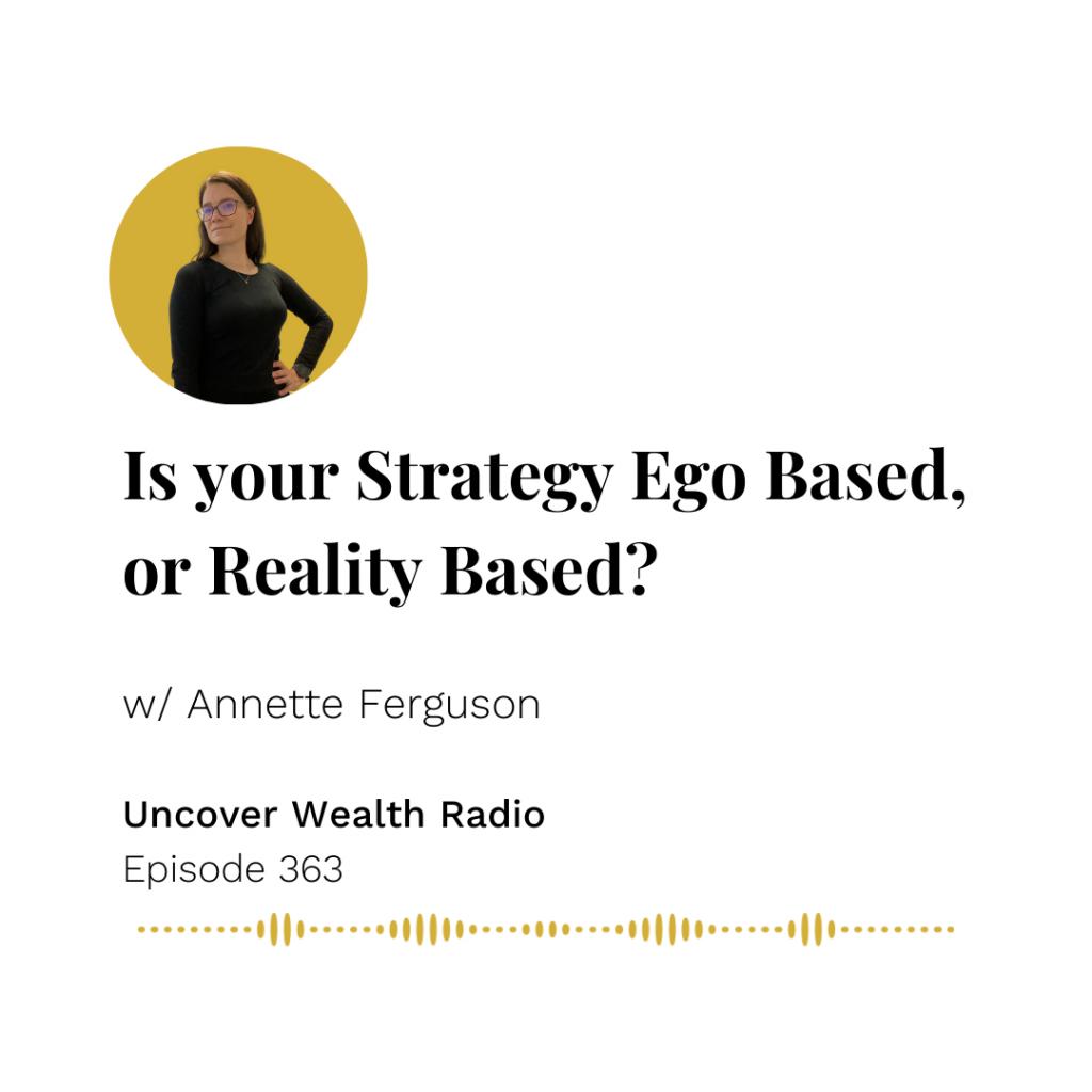 Annette Ferguson Podcast Banner - Uncover Wealth Radio 363