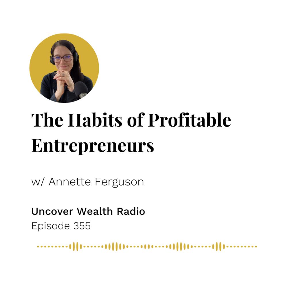 Annette Ferguson Podcast Banner - Uncover Wealth Radio 355