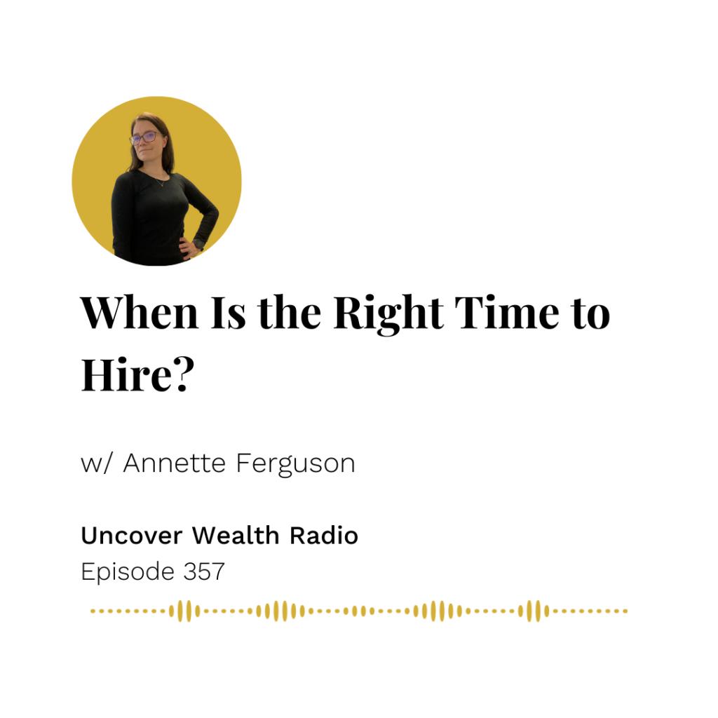 Annette Ferguson Podcast Banner - Uncover Wealth Radio 357