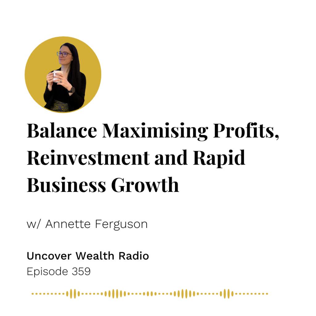 Annette Ferguson Podcast Banner - Uncover Wealth Radio 359