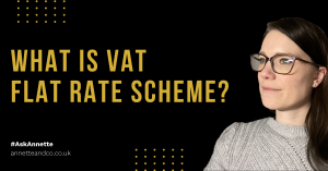 Annette Ferguson's banner picture for a blog post with a titled about what is vat flat rate scheme