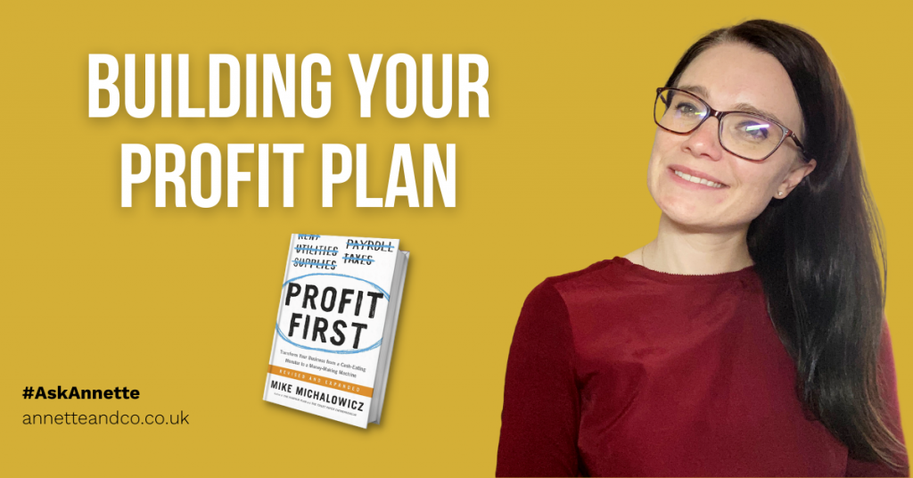 a blog featured image with a title about building your business profit plan with Annette and the profit first book