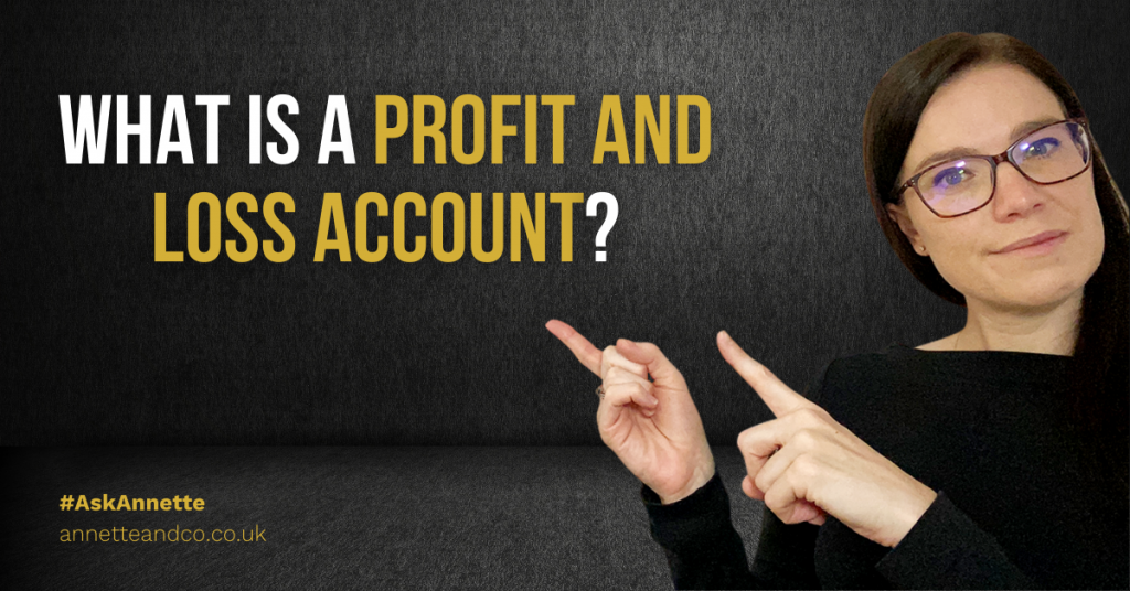 a blog featured image entitled What Is A Profit And Loss Account?
