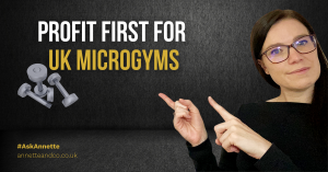 a blog featured image entitled for a topic about Profit First for UK Microgyms