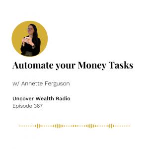 Annette Ferguson Podcast Banner - Uncover Wealth Radio 367