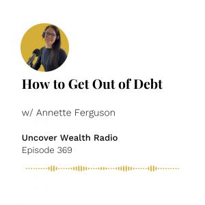 Annette Ferguson Podcast Banner - Uncover Wealth Radio 369