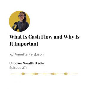 Annette Ferguson Podcast Banner - Uncover Wealth Radio 371