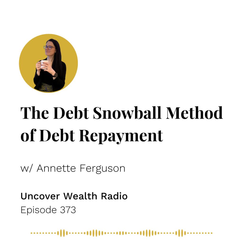 Annette Ferguson Podcast Banner - Uncover Wealth Radio 373