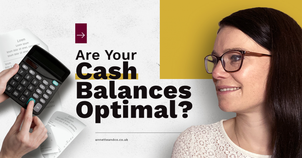 a blog featured image with a topic title about Are Your Cash Balance Optimal?