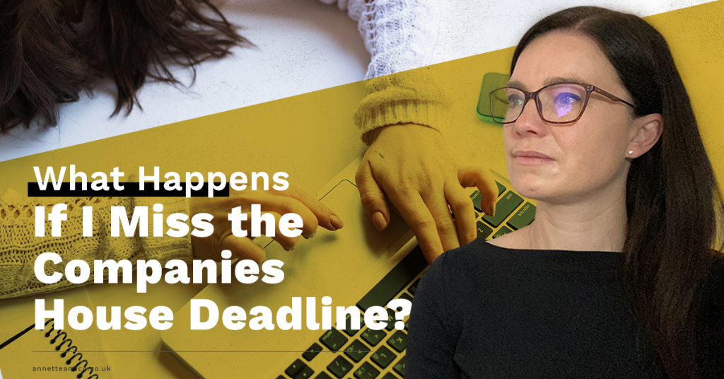 a blog featured image with a topic title about What Happens if I Miss the Companies House Deadline?