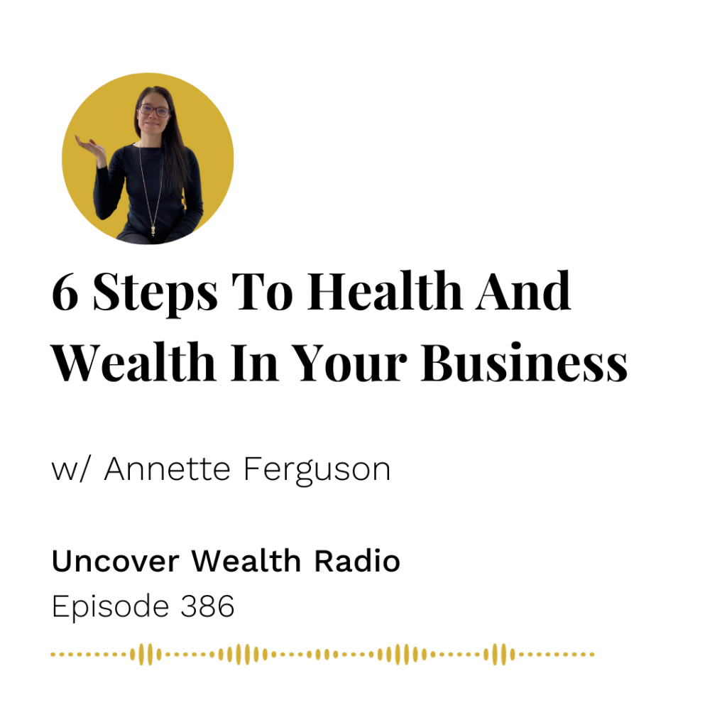 Annette Ferguson Podcast Banner - Uncover Wealth Radio 386