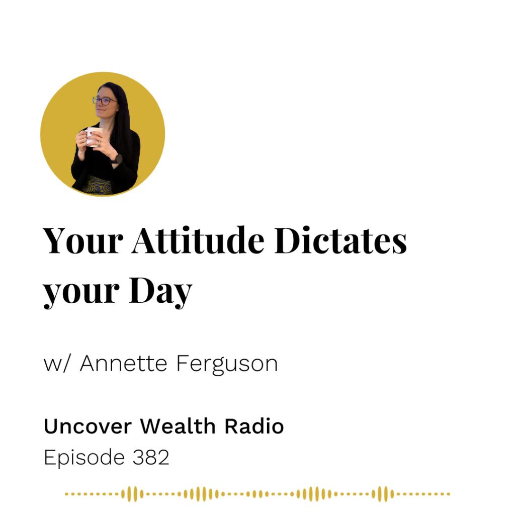Annette Ferguson Podcast Banner - Uncover Wealth Radio 382