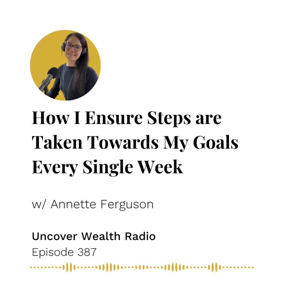Annette Ferguson Podcast Banner - Uncover Wealth Radio 387