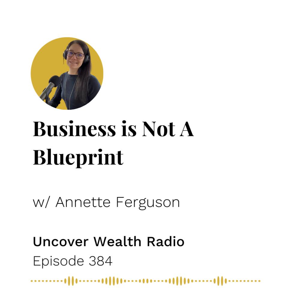 Annette Ferguson Podcast Banner - Uncover Wealth Radio 384