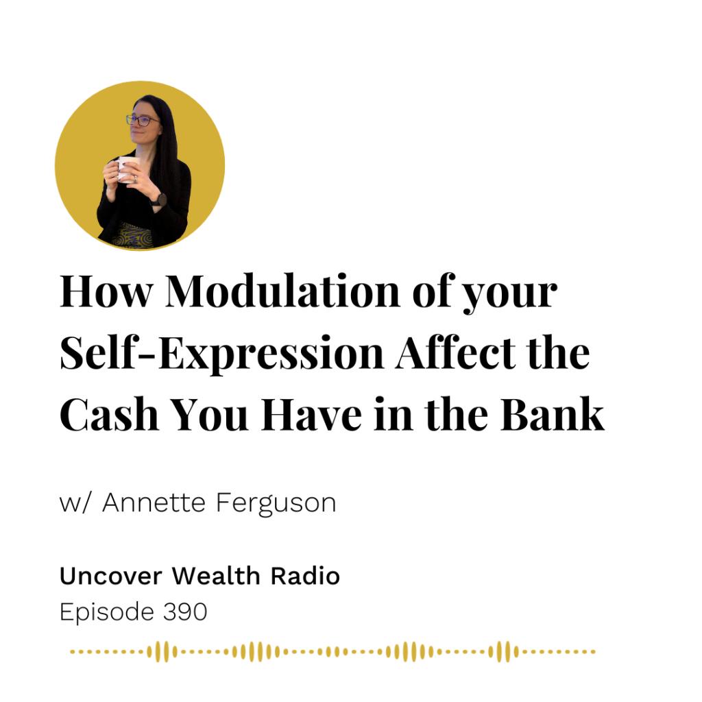 Annette Ferguson Podcast Banner - Uncover Wealth Radio 390